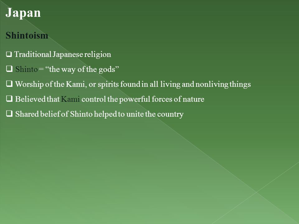Japan Shintoism Shinto = the way of the gods