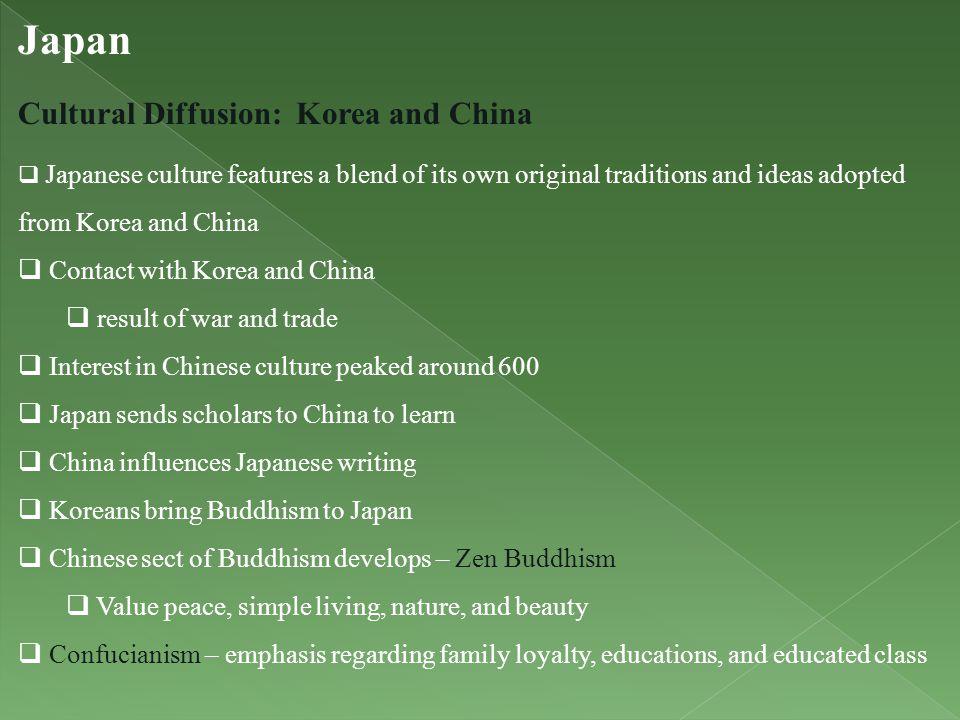 Japan Cultural Diffusion: Korea and China Contact with Korea and China