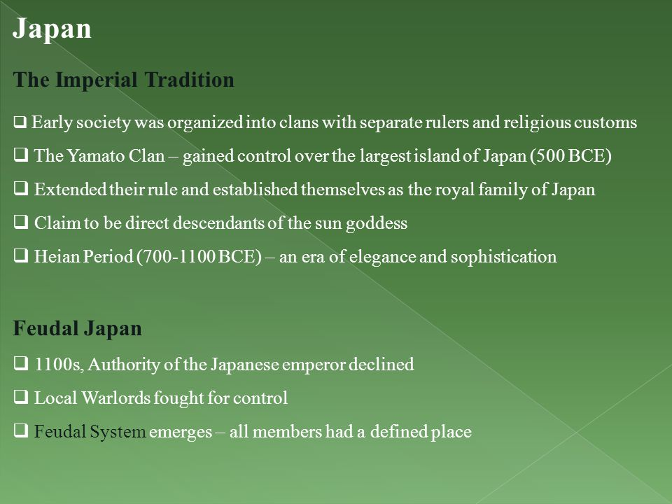 Japan The Imperial Tradition Feudal Japan