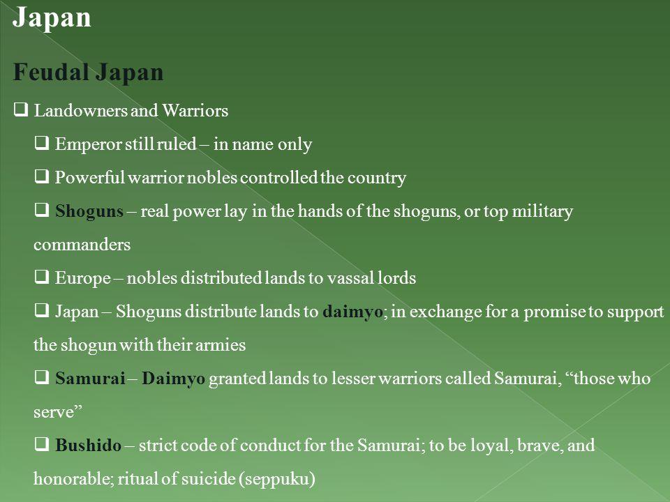 Japan Feudal Japan Landowners and Warriors