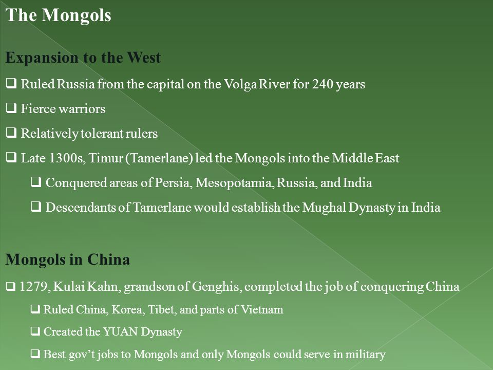 The Mongols Expansion to the West Mongols in China