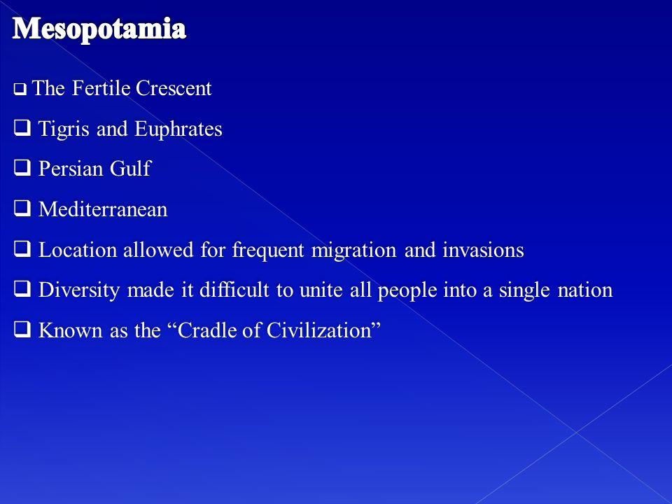 Mesopotamia Tigris and Euphrates Persian Gulf Mediterranean