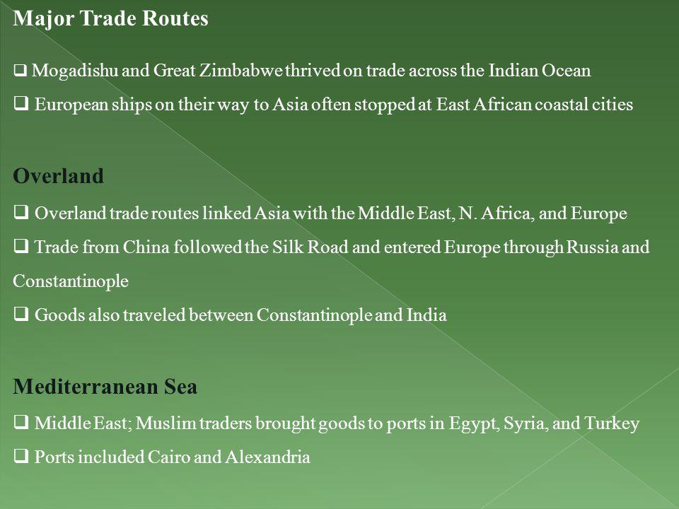 Major Trade Routes Overland Mediterranean Sea