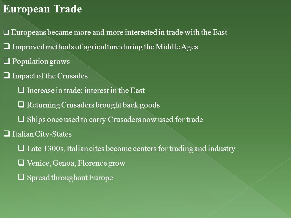 European Trade Improved methods of agriculture during the Middle Ages