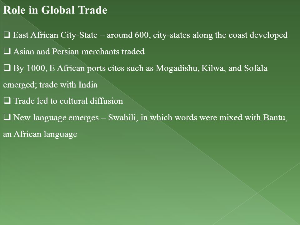 Role in Global Trade Asian and Persian merchants traded