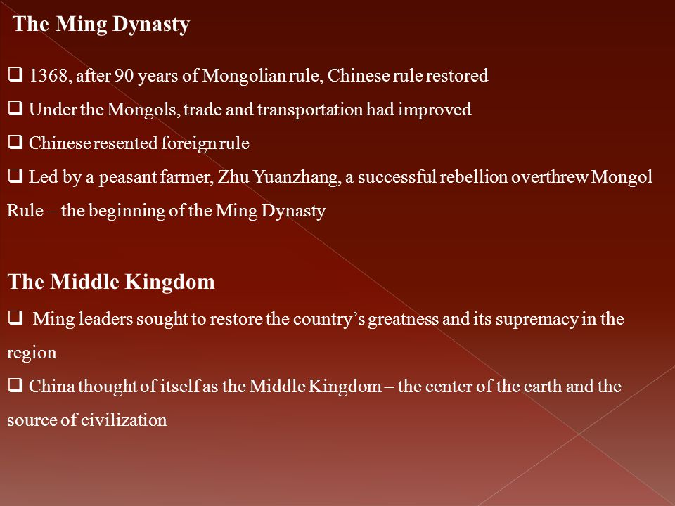 The Ming Dynasty The Middle Kingdom