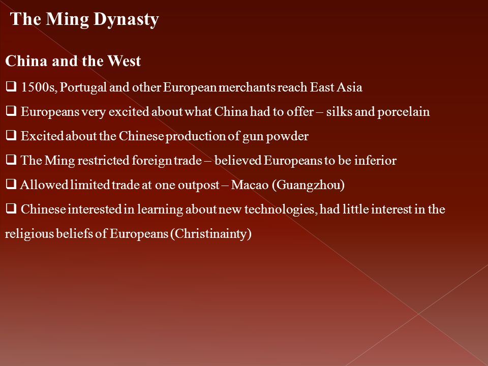 The Ming Dynasty China and the West