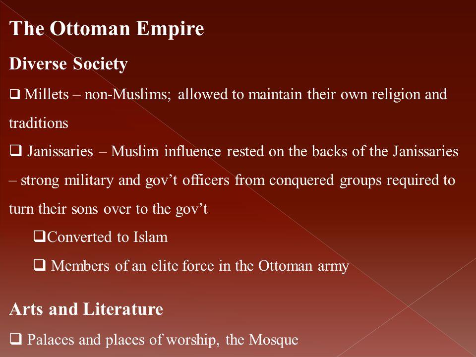 The Ottoman Empire Diverse Society Arts and Literature