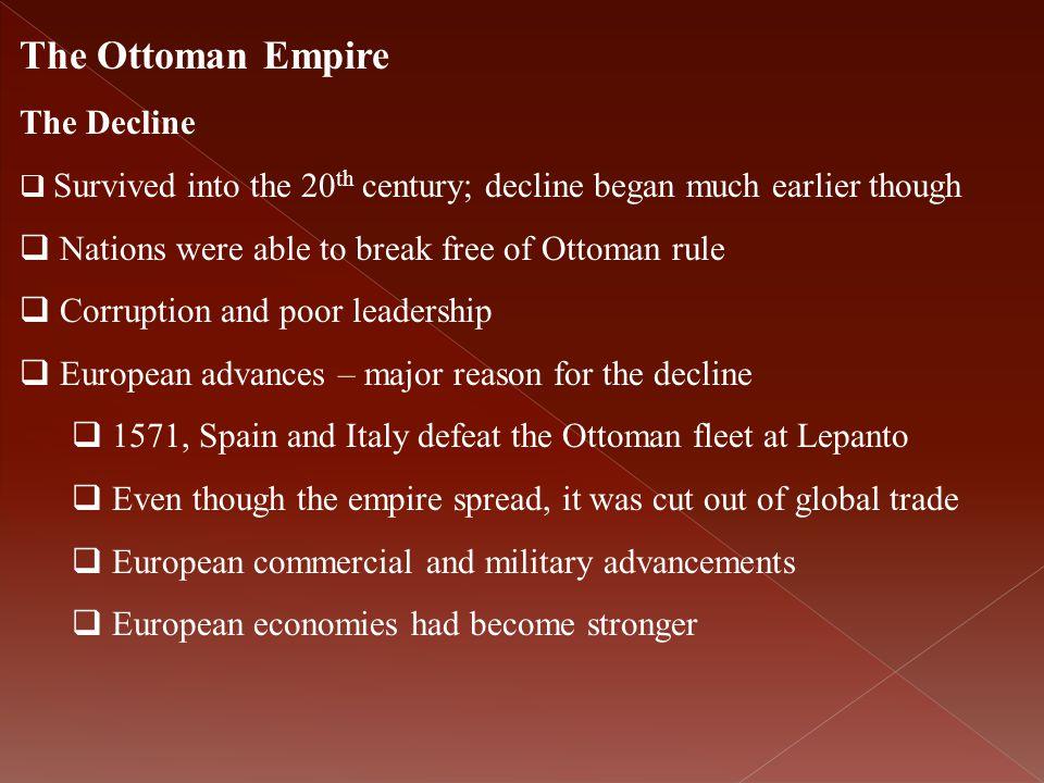 The Ottoman Empire The Decline