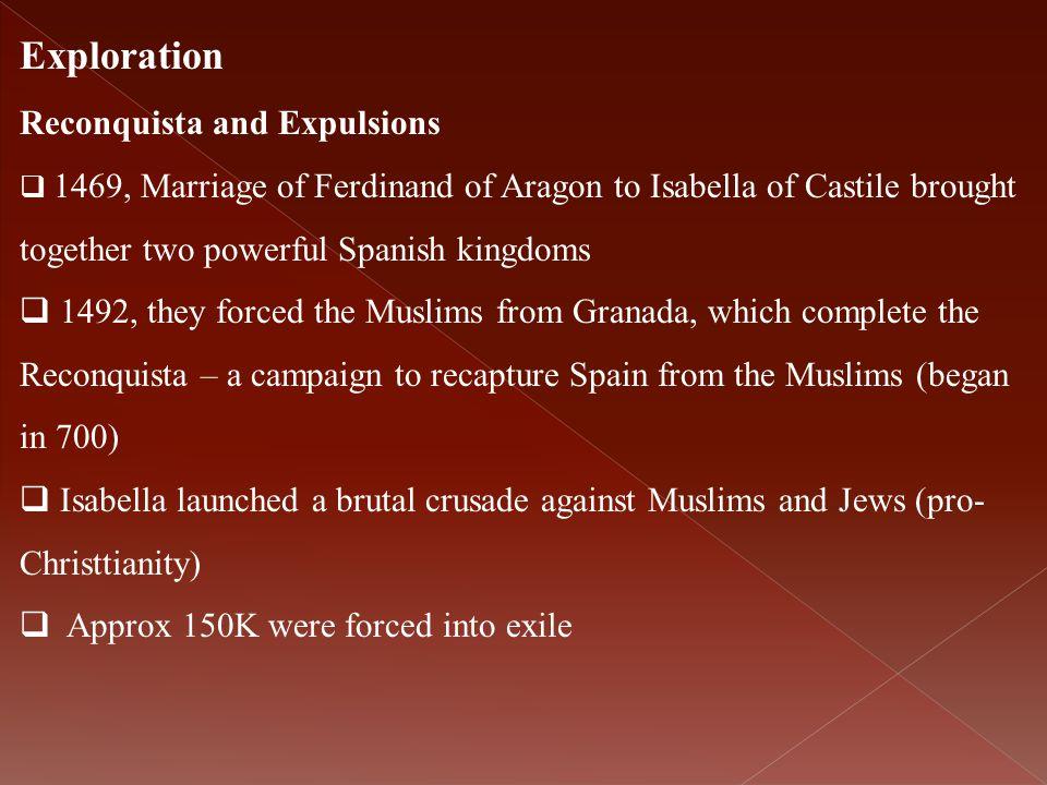 Exploration Reconquista and Expulsions