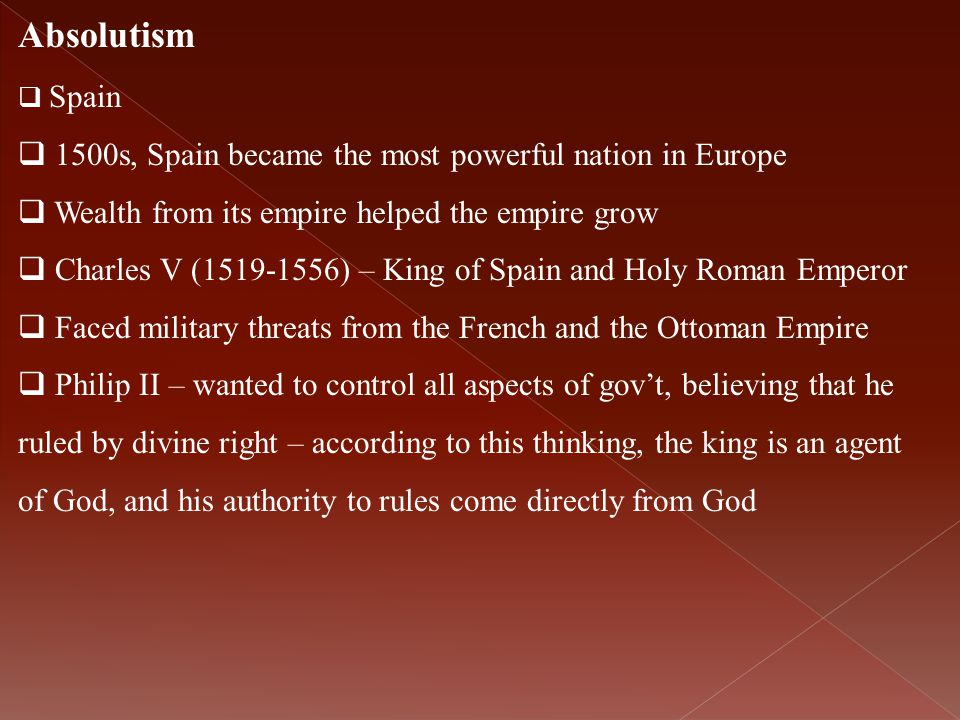 Absolutism 1500s, Spain became the most powerful nation in Europe