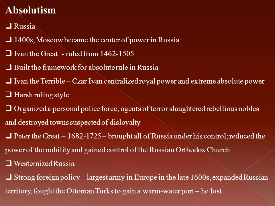 Absolutism Russia 1400s, Moscow became the center of power in Russia
