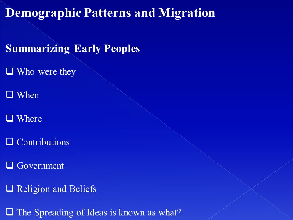 Demographic Patterns and Migration