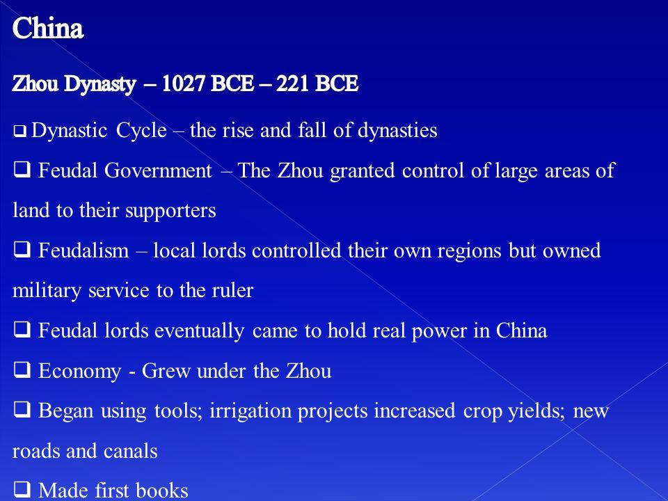 China Zhou Dynasty – 1027 BCE – 221 BCE