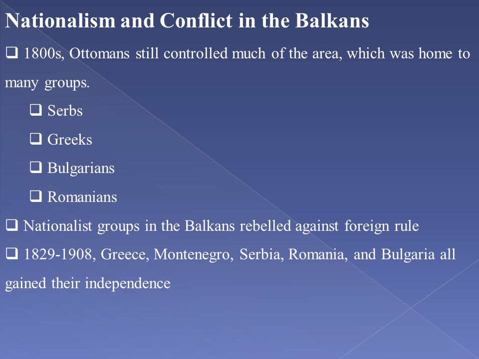 Nationalism and Conflict in the Balkans