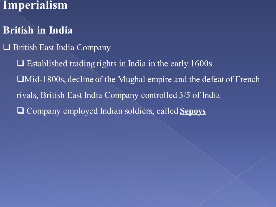 Imperialism British in India British East India Company