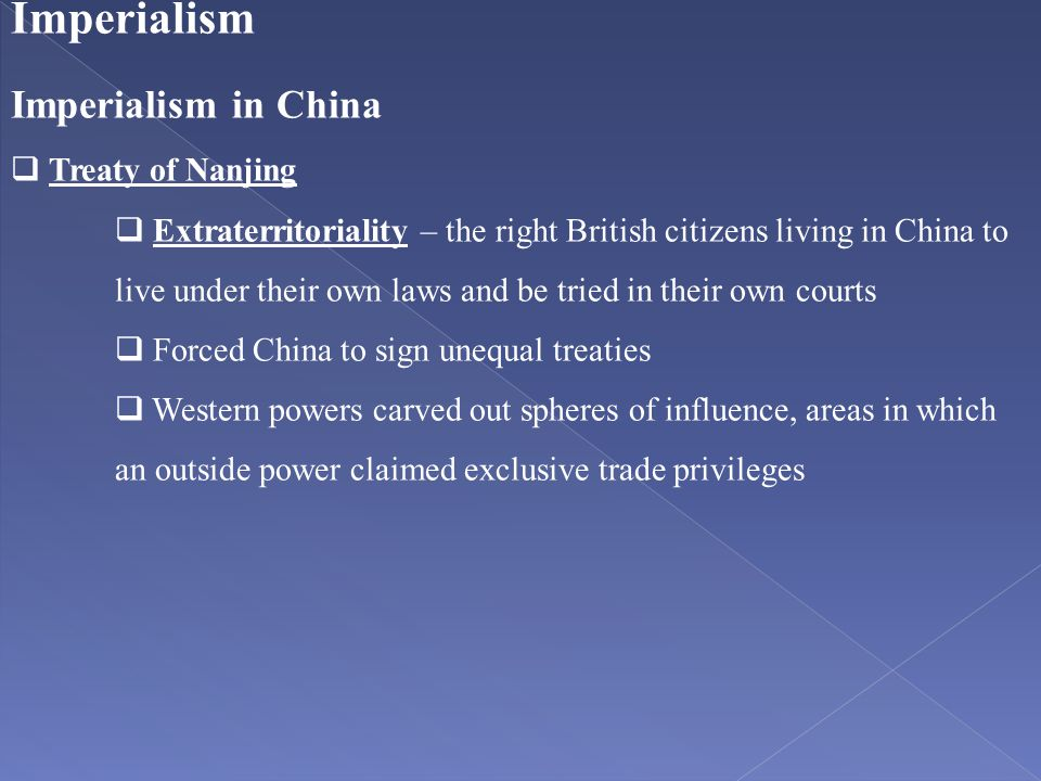 Imperialism Imperialism in China Treaty of Nanjing