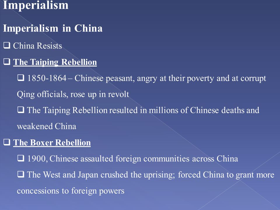 Imperialism Imperialism in China China Resists The Taiping Rebellion