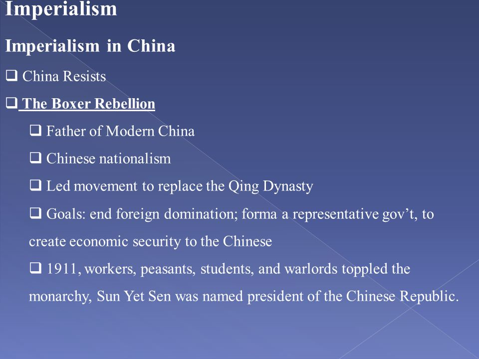 Imperialism Imperialism in China China Resists The Boxer Rebellion