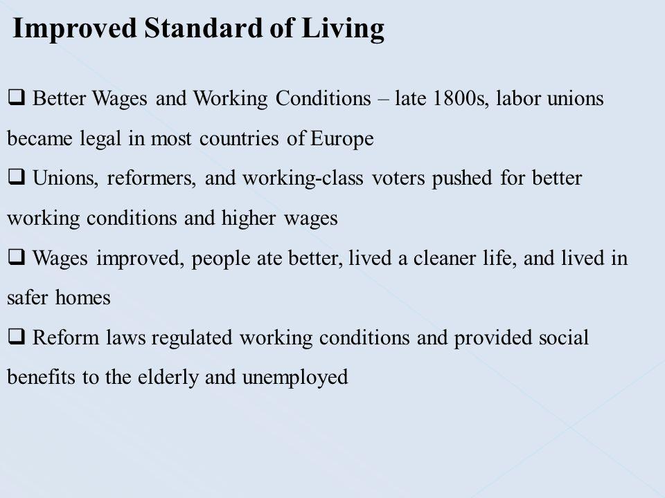 Improved Standard of Living