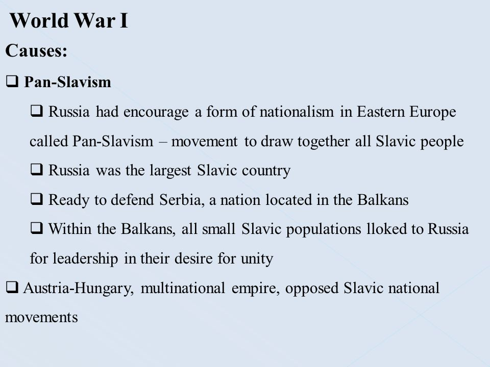 World War I Causes: Pan-Slavism