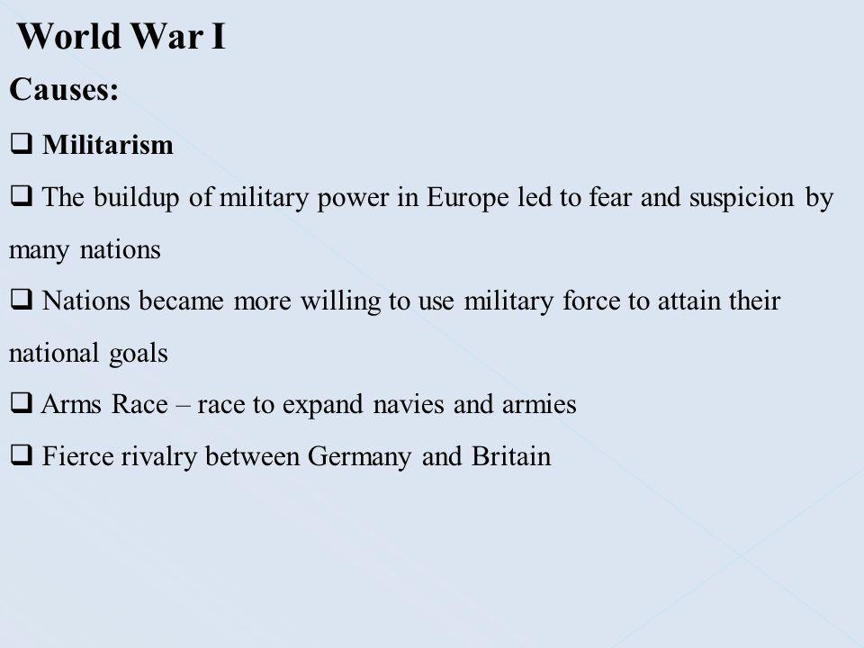 World War I Causes: Militarism