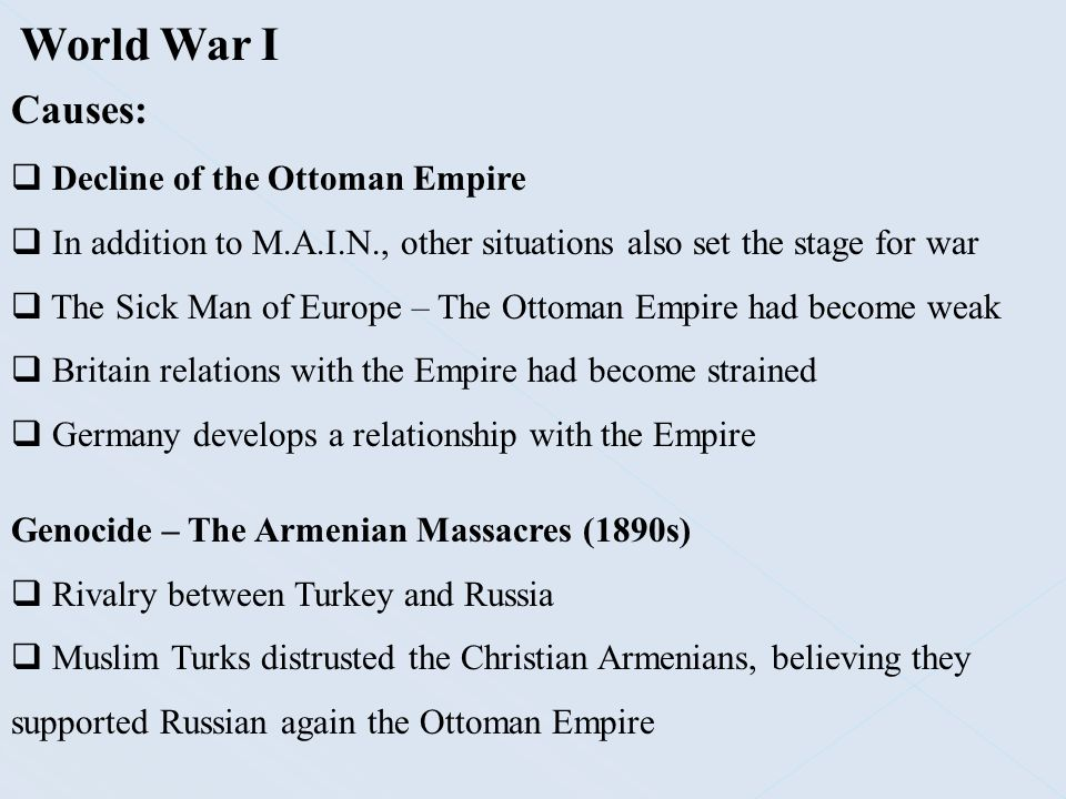 World War I Causes: Decline of the Ottoman Empire
