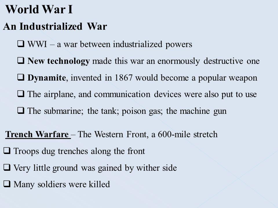 World War I An Industrialized War