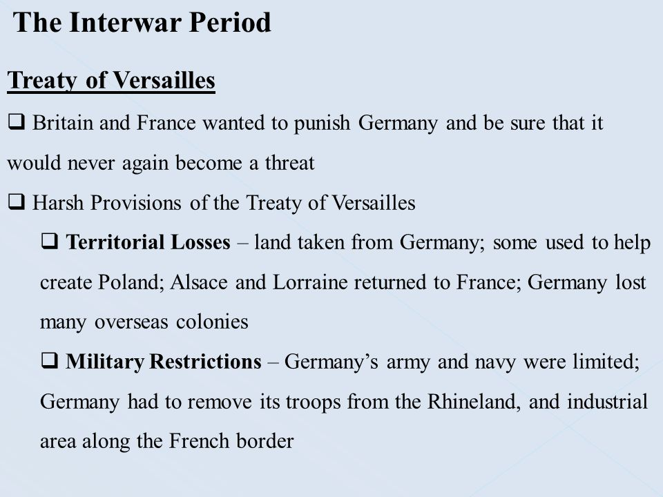 The Interwar Period Treaty of Versailles