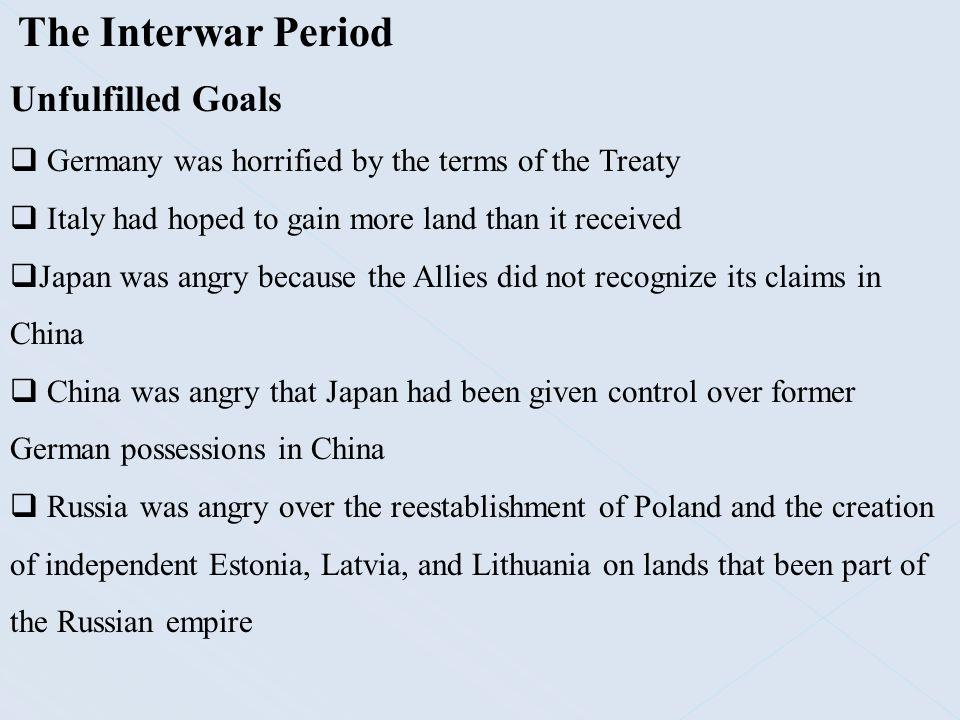 The Interwar Period Unfulfilled Goals