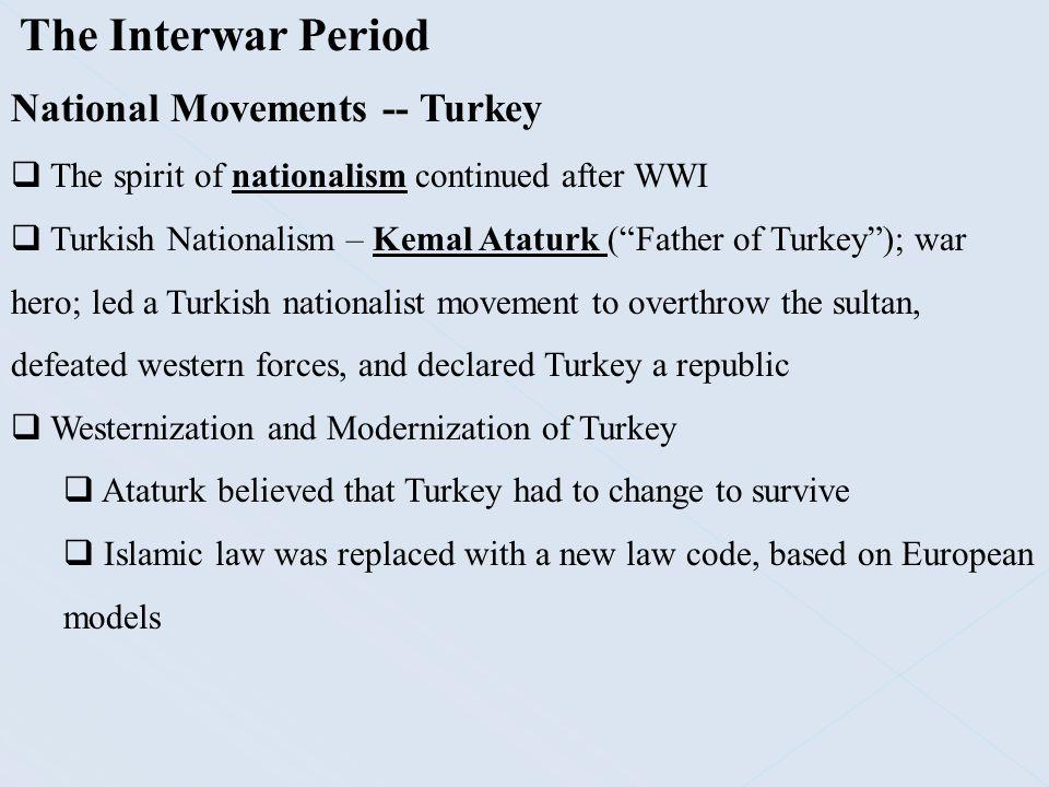 The Interwar Period National Movements -- Turkey