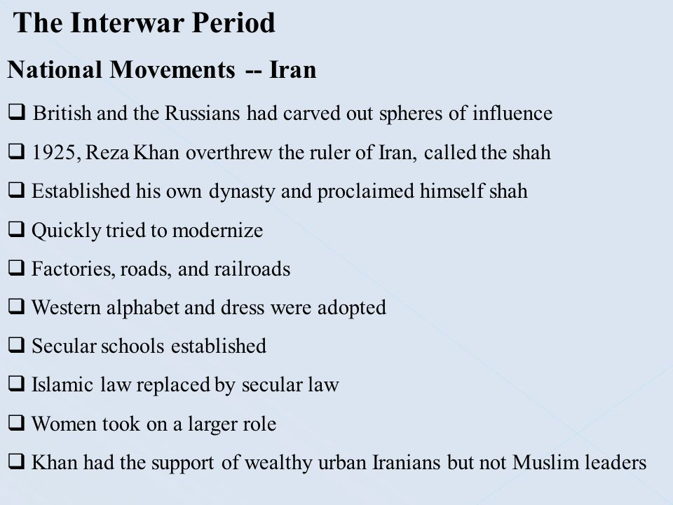 The Interwar Period National Movements -- Iran