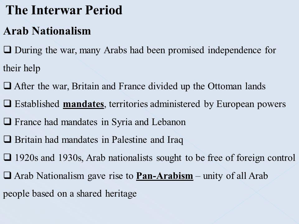 The Interwar Period Arab Nationalism