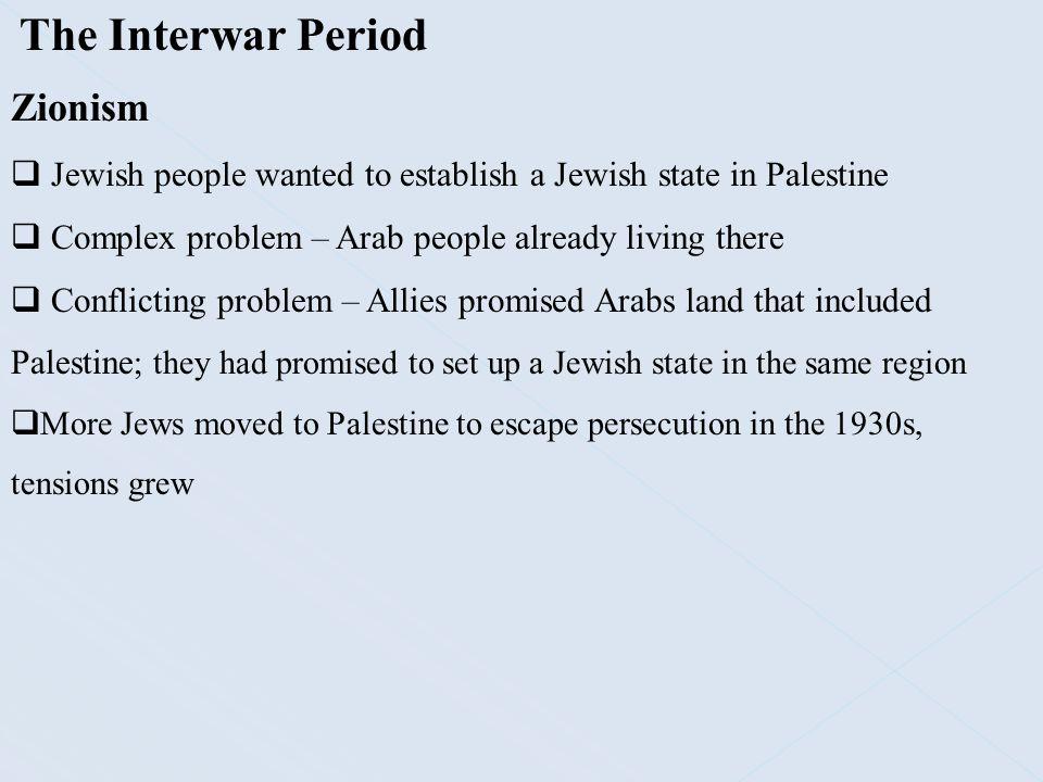 The Interwar Period Zionism