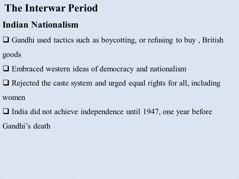 The Interwar Period Indian Nationalism