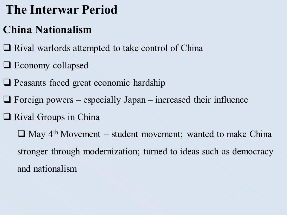 The Interwar Period China Nationalism