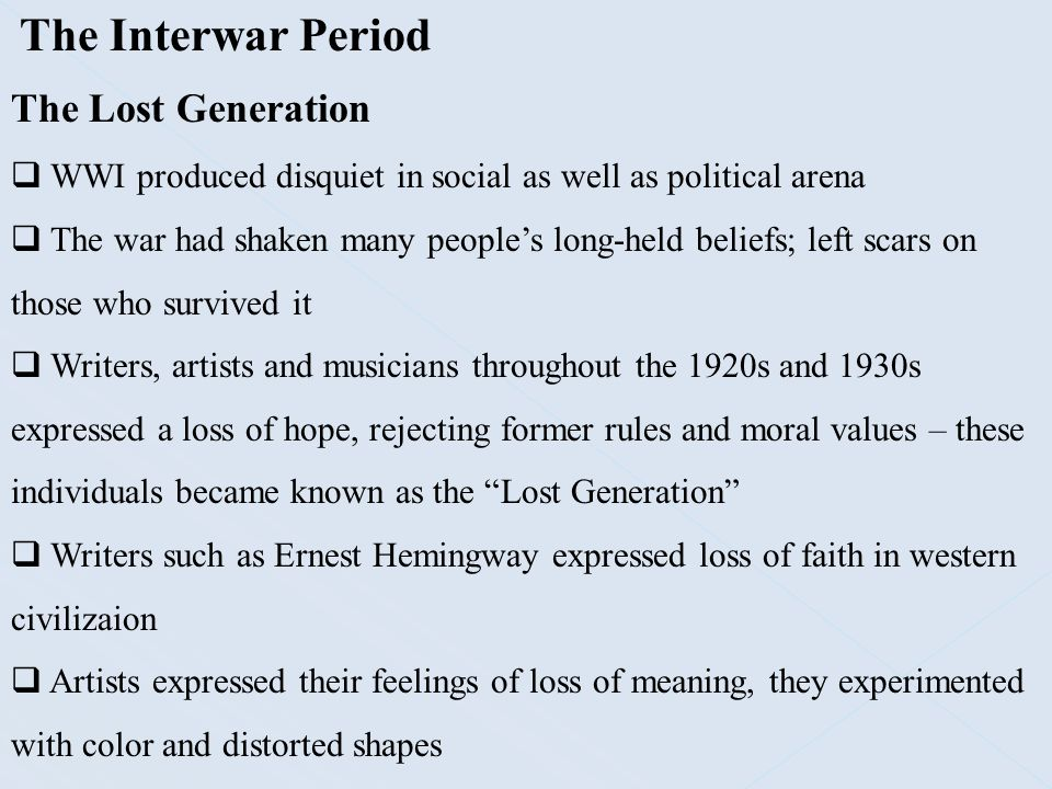 The Interwar Period The Lost Generation