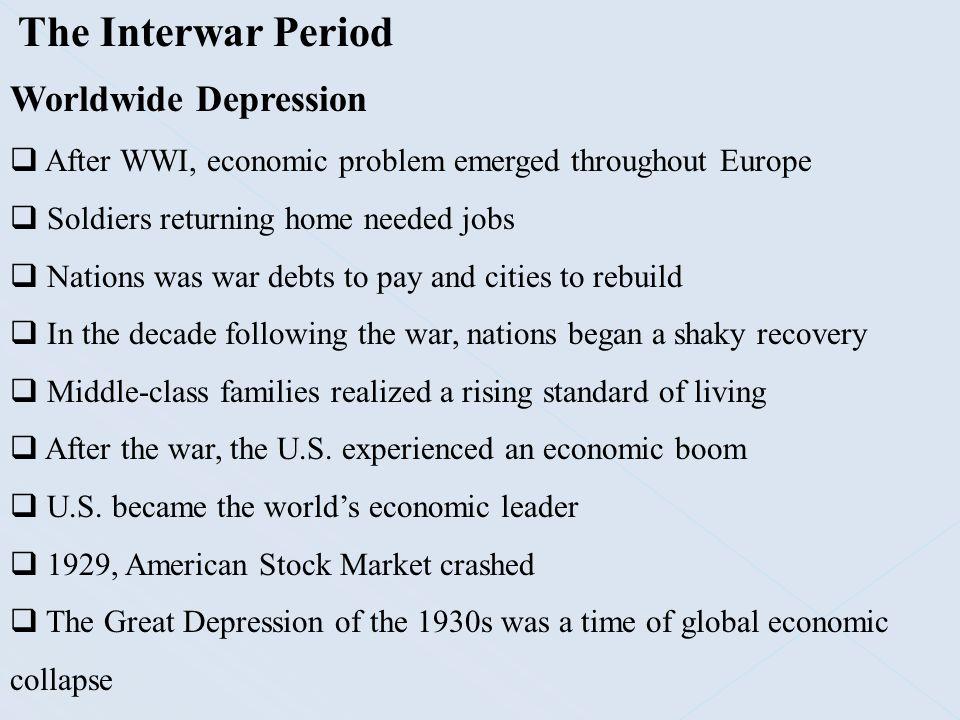 The Interwar Period Worldwide Depression