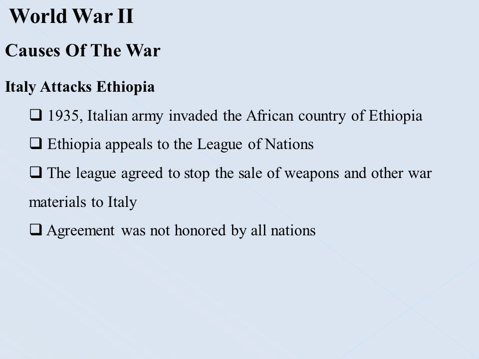 World War II Causes Of The War Italy Attacks Ethiopia