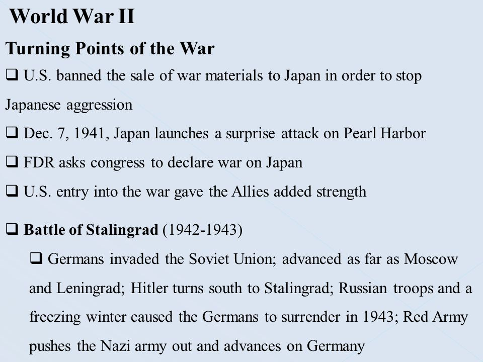 World War II Turning Points of the War