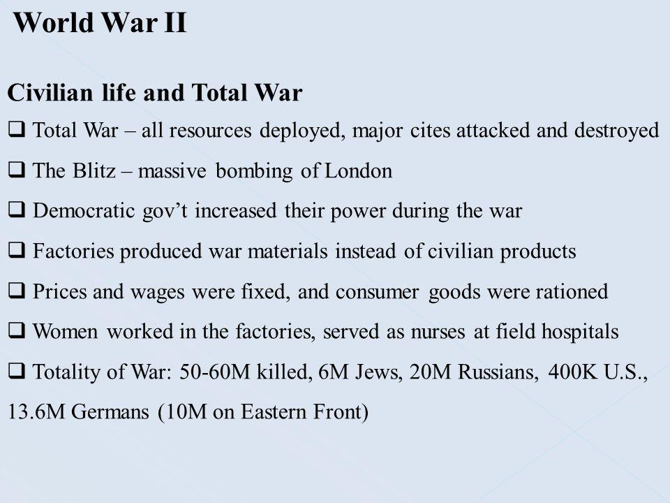World War II Civilian life and Total War