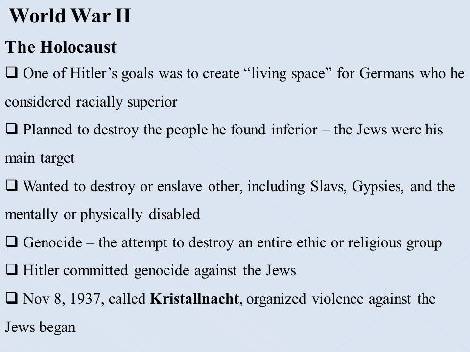 World War II The Holocaust