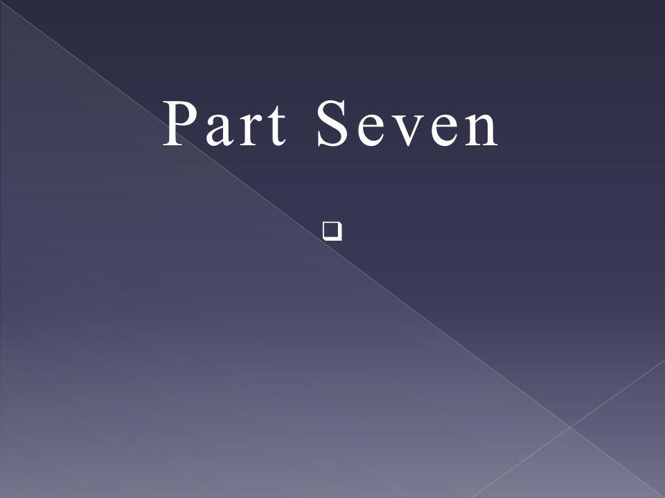 Part Seven