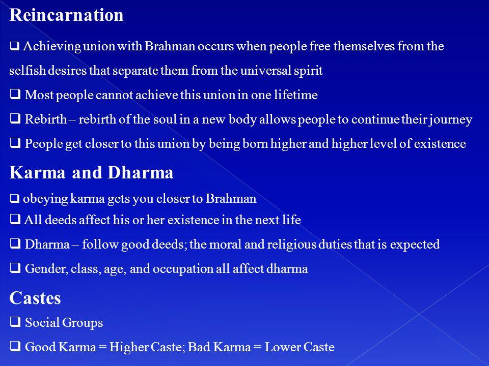Reincarnation Karma and Dharma Castes