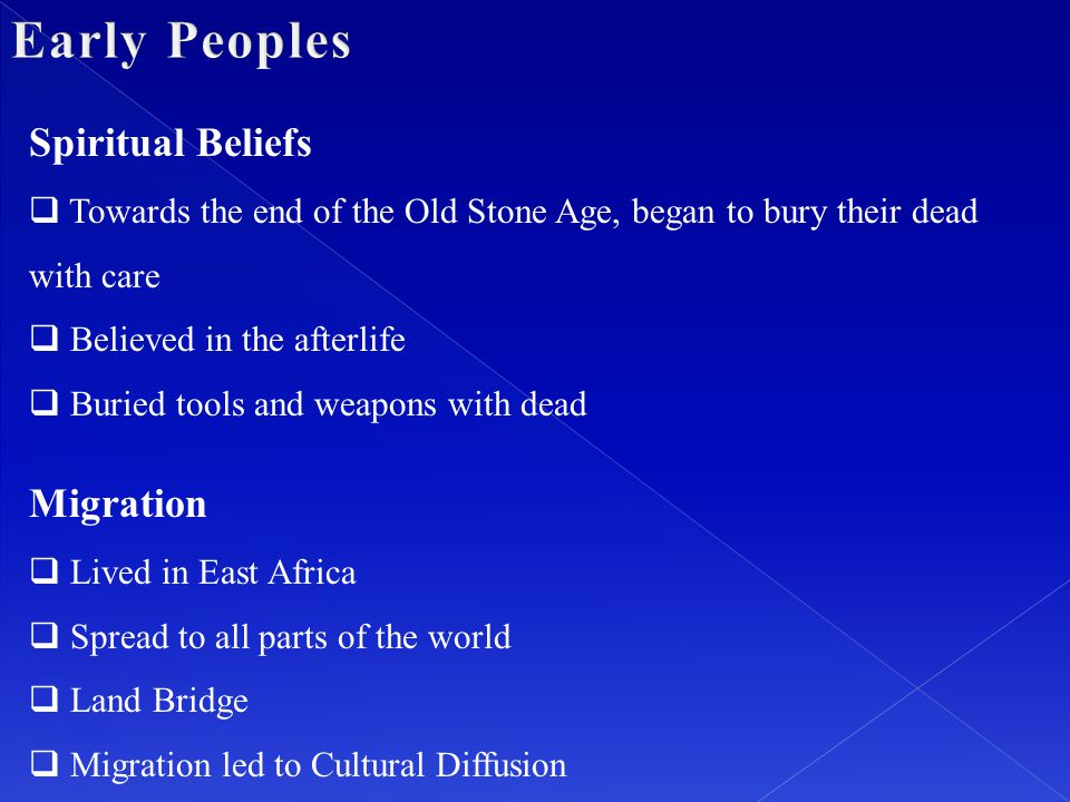 Early Peoples Spiritual Beliefs Migration