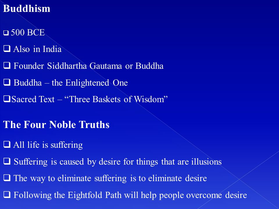 Buddhism The Four Noble Truths Also in India