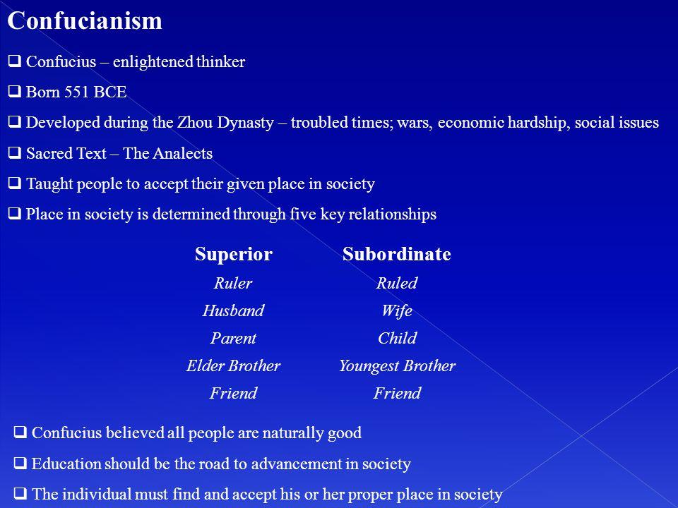Confucianism Superior Subordinate Confucius – enlightened thinker