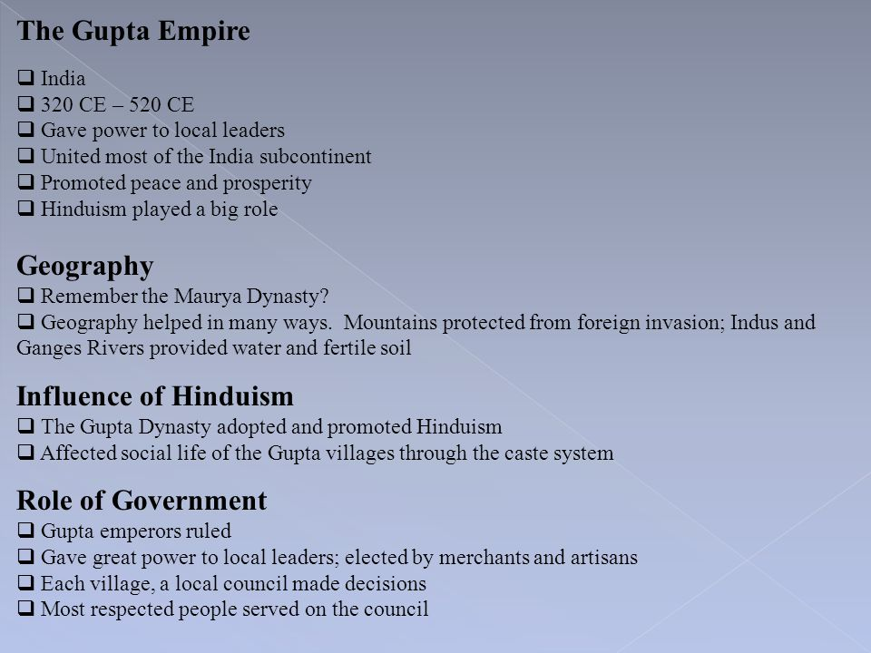 The Gupta Empire Geography Influence of Hinduism Role of Government