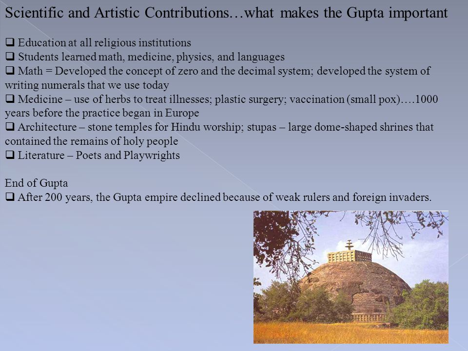 Scientific and Artistic Contributions…what makes the Gupta important