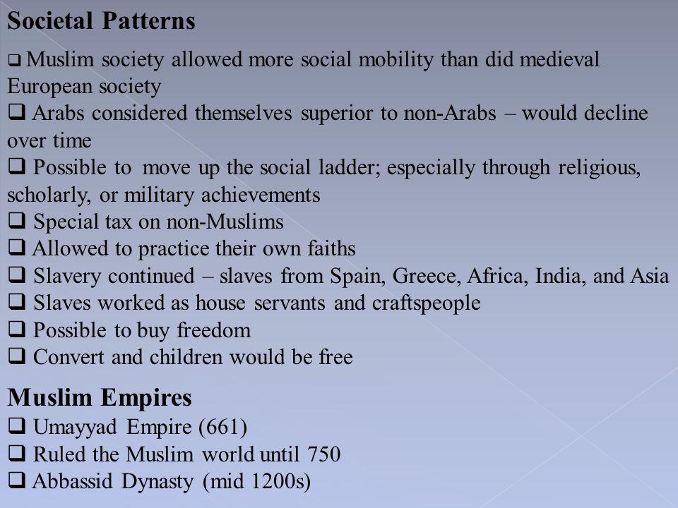 Societal Patterns Muslim Empires